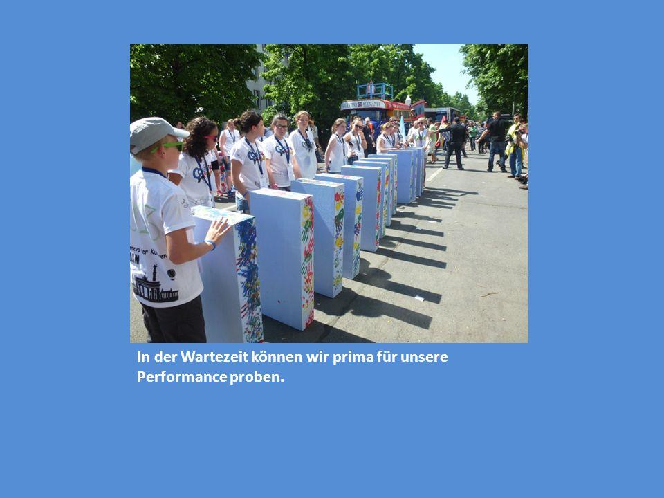 In der Wartezeit können wir prima für unsere Performance proben.