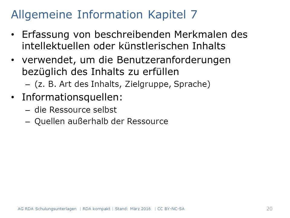 Allgemeine Information Kapitel 7 Erfassung von beschreibenden Merkmalen des intellektuellen oder künstlerischen Inhalts verwendet, um die Benutzeranfo