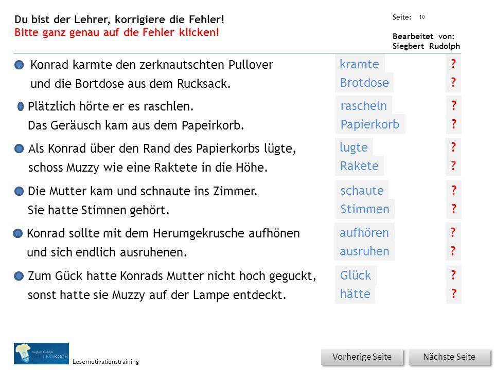Übungsart: Seite: Bearbeitet von: Siegbert Rudolph Lesemotivationstraining Aus Konrads Brotdose waren die restlichen …..