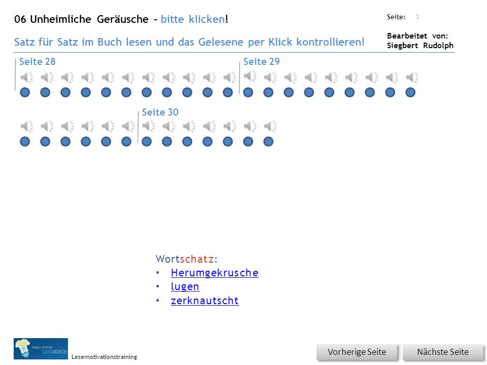 Übungsart: Seite: Bearbeitet von: Siegbert Rudolph Lesemotivationstraining 2 Wortschatz – schwierige Wörter üben.
