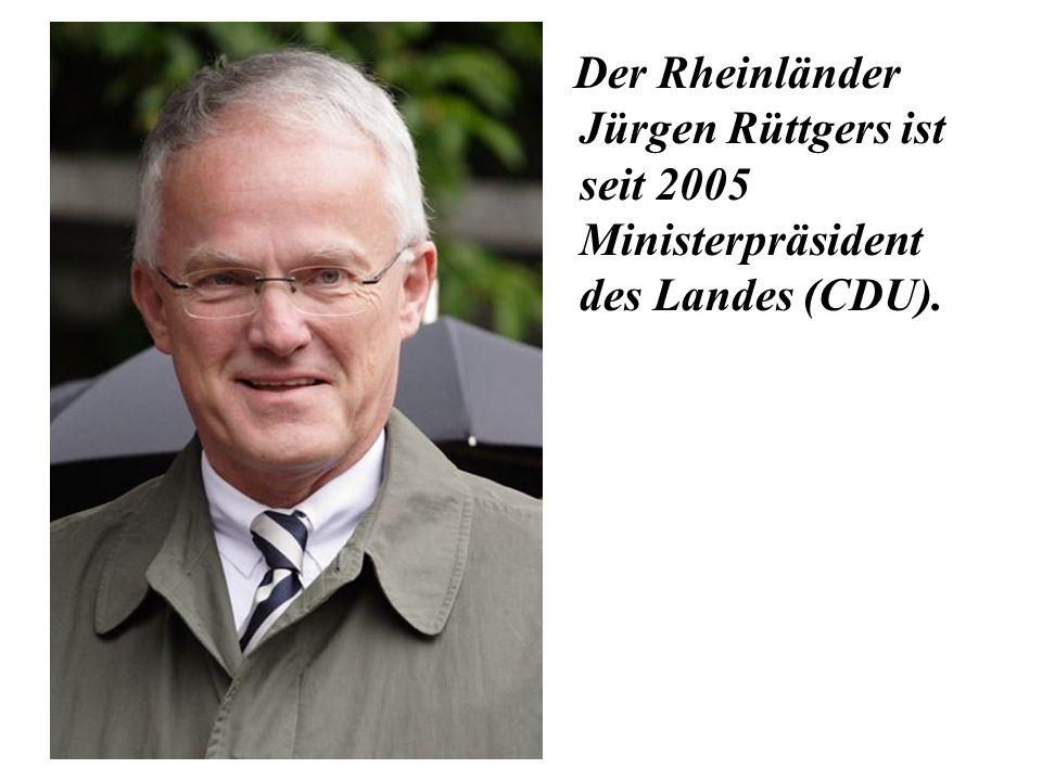 Der Rheinländer Jürgen Rüttgers ist seit 2005 Ministerpräsident des Landes (CDU).