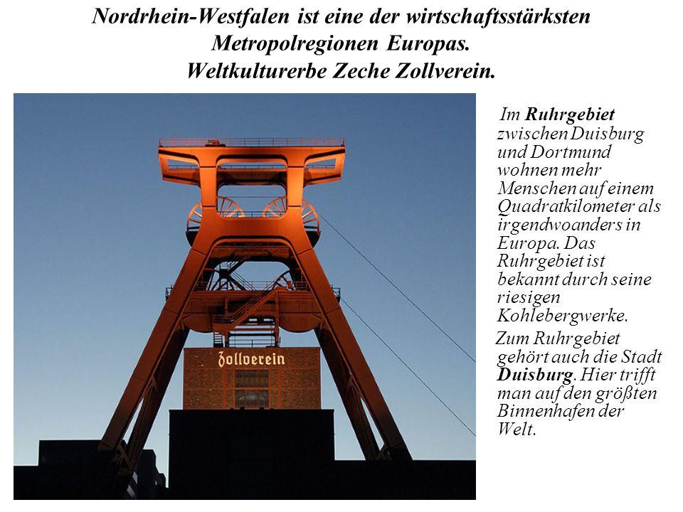 Nordrhein-Westfalen ist eine der wirtschaftsstärksten Metropolregionen Europas. Weltkulturerbe Zeche Zollverein. Im Ruhrgebiet zwischen Duisburg und D