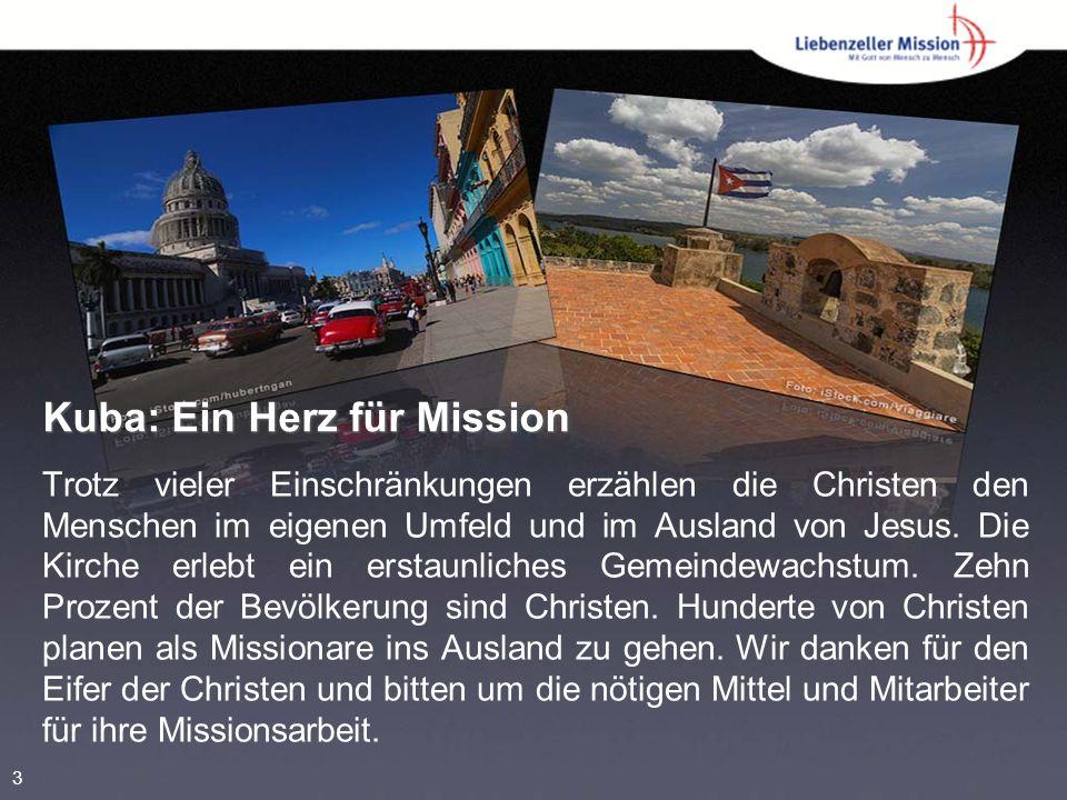 Kuba: Ein Herz für Mission Trotz vieler Einschränkungen erzählen die Christen den Menschen im eigenen Umfeld und im Ausland von Jesus.