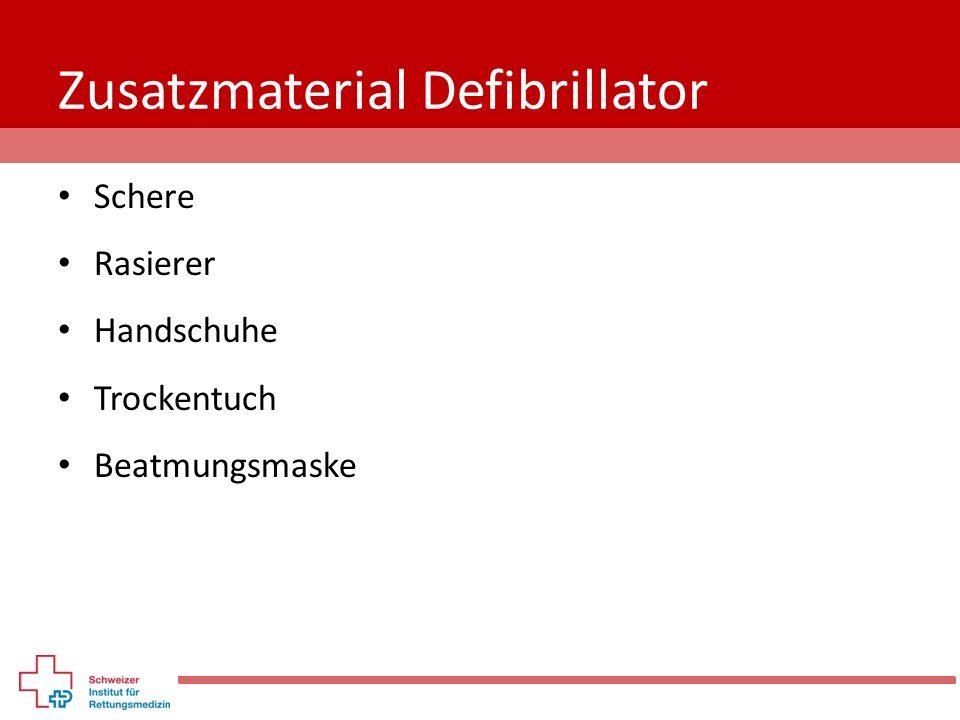 Zusatzmaterial Defibrillator Schere Rasierer Handschuhe Trockentuch Beatmungsmaske