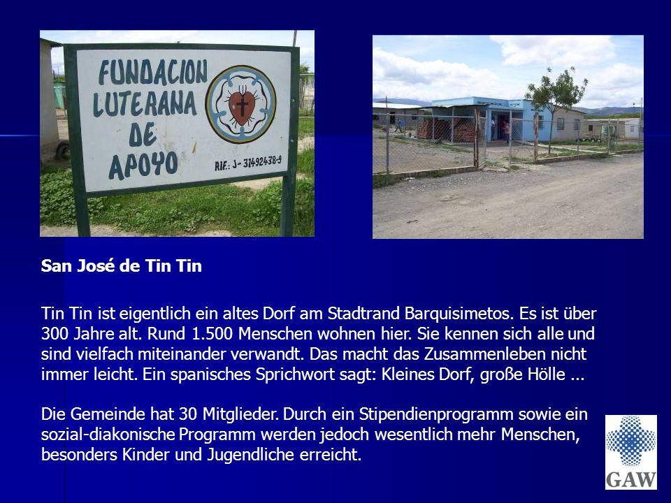 San José de Tin Tin Tin Tin ist eigentlich ein altes Dorf am Stadtrand Barquisimetos.