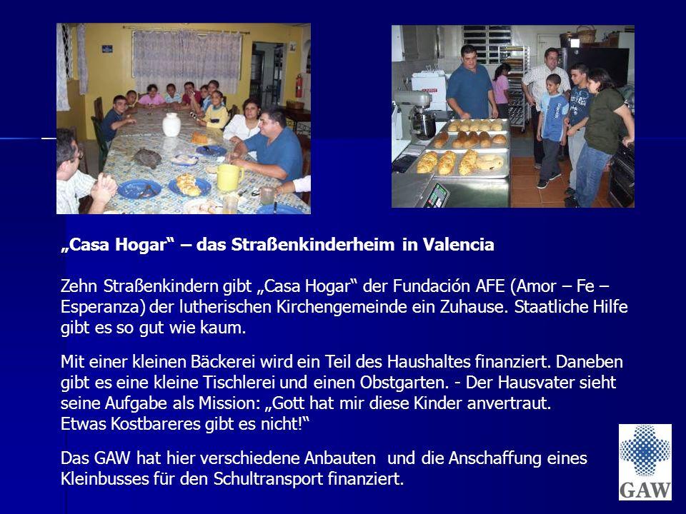 """""""Casa Hogar – das Straßenkinderheim in Valencia Zehn Straßenkindern gibt """"Casa Hogar der Fundación AFE (Amor – Fe – Esperanza) der lutherischen Kirchengemeinde ein Zuhause."""
