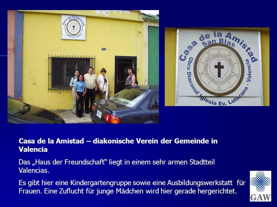 """Casa de la Amistad – diakonische Verein der Gemeinde in Valencia Das """"Haus der Freundschaft liegt in einem sehr armen Stadtteil Valencias."""
