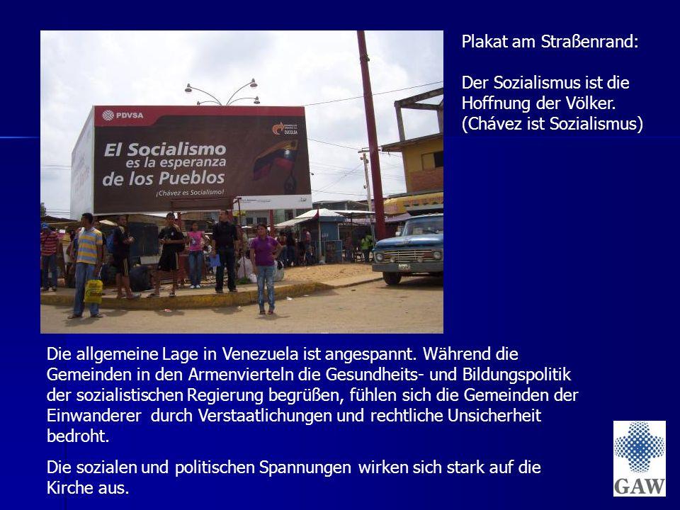 Die allgemeine Lage in Venezuela ist angespannt.