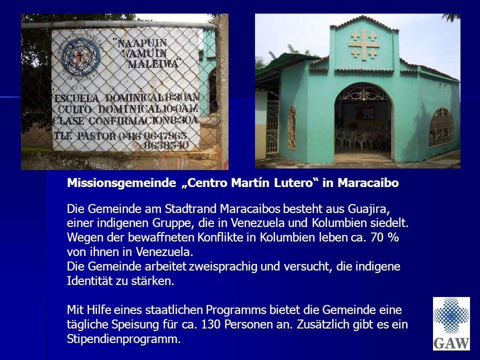 """Missionsgemeinde """"Centro Martín Lutero in Maracaibo Die Gemeinde am Stadtrand Maracaibos besteht aus Guajira, einer indigenen Gruppe, die in Venezuela und Kolumbien siedelt."""