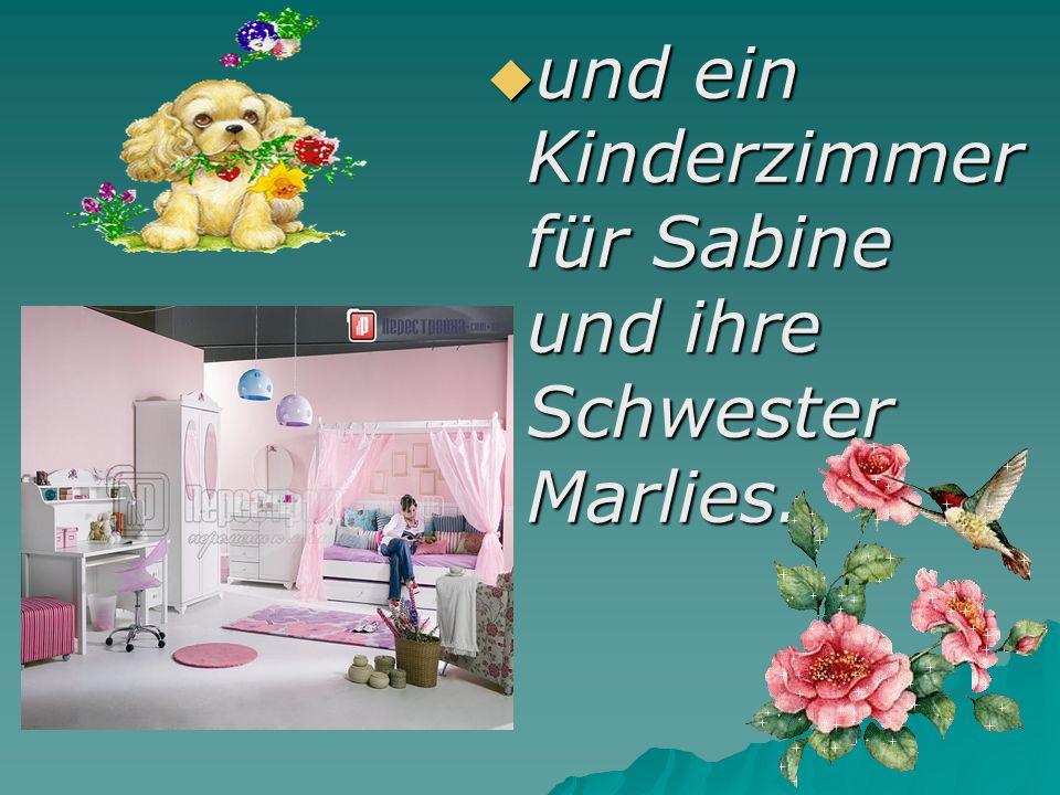  und ein Kinderzimmer für Sabine und ihre Schwester Marlies.