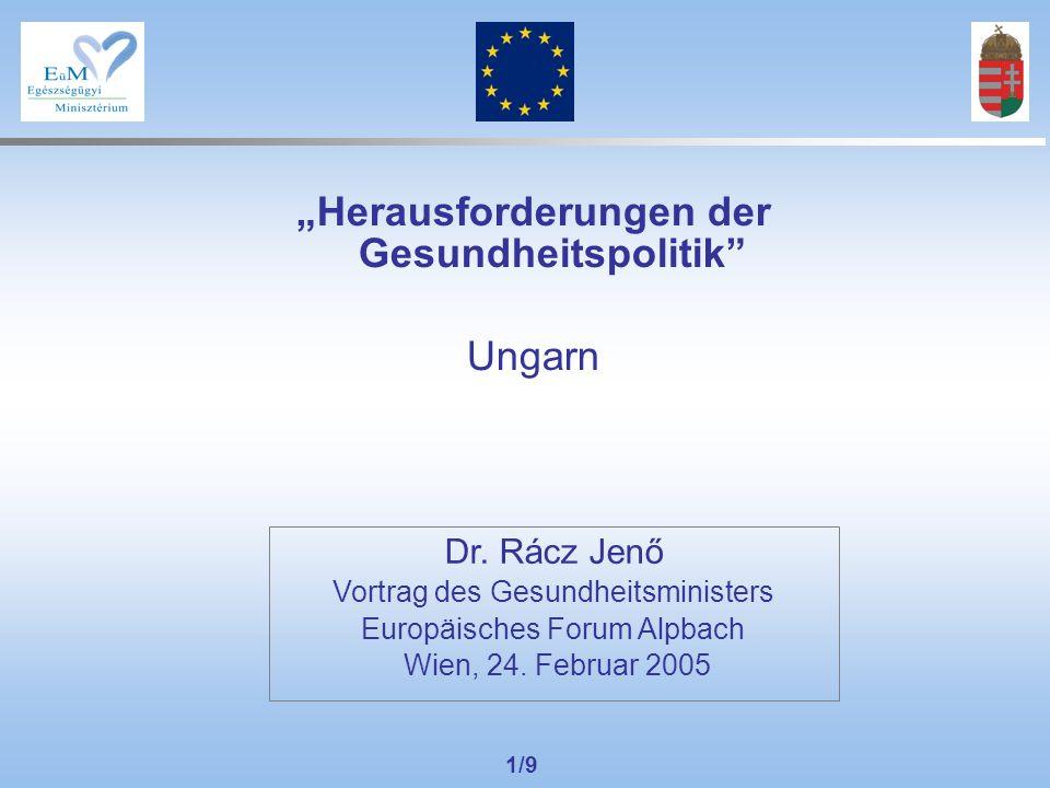 """1/9 """"Herausforderungen der Gesundheitspolitik Ungarn Dr."""