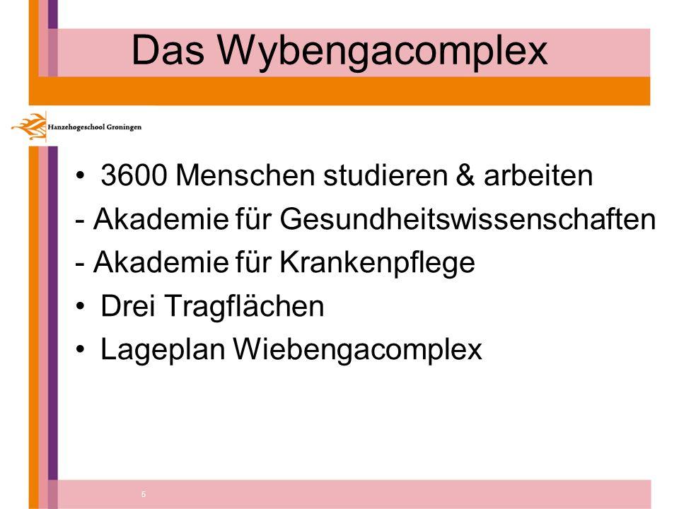 5 Das Wybengacomplex 3600 Menschen studieren & arbeiten - Akademie für Gesundheitswissenschaften - Akademie für Krankenpflege Drei Tragflächen Lageplan Wiebengacomplex