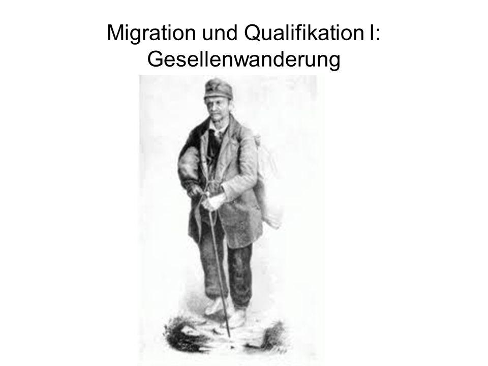 Migration und Qualifikation I: Gesellenwanderung