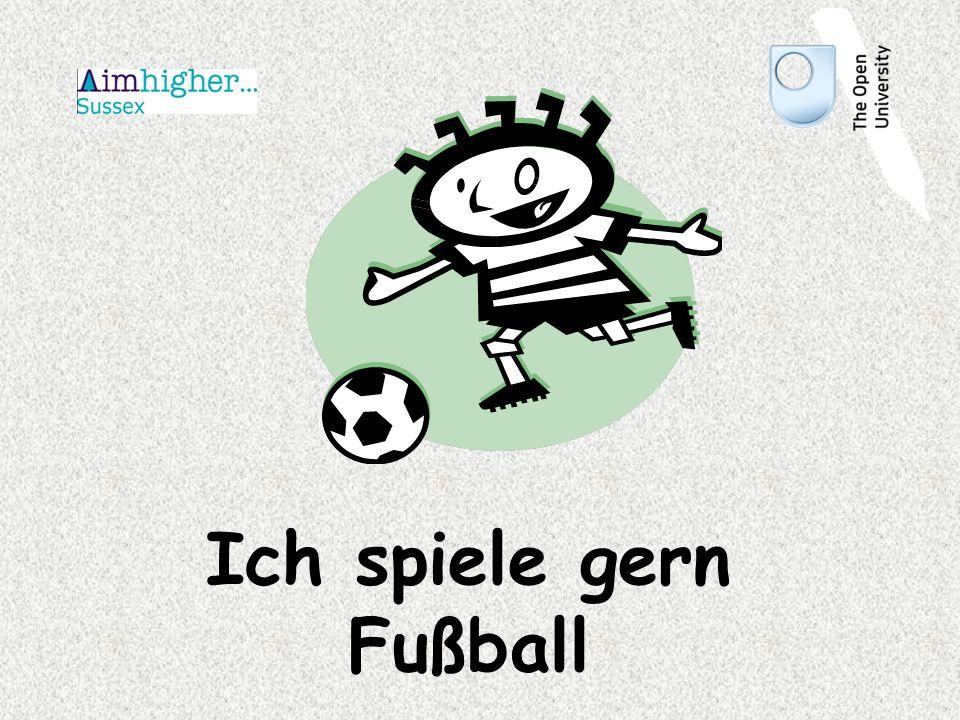 Ich spiele gern Fußball
