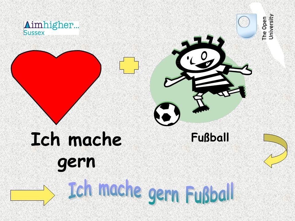 Ich mache gern Fußball