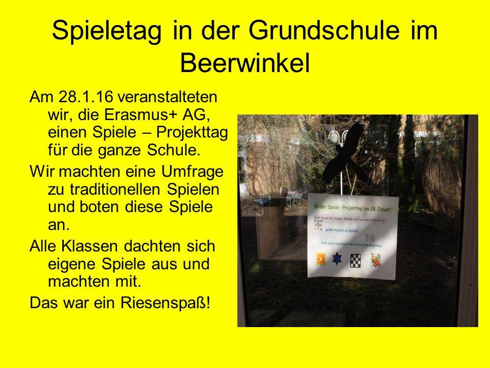 Spieletag in der Grundschule im Beerwinkel Am 28.1.16 veranstalteten wir, die Erasmus+ AG, einen Spiele – Projekttag für die ganze Schule.