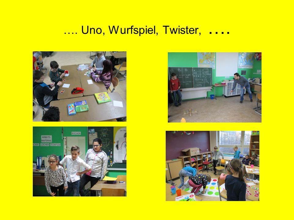 …. Uno, Wurfspiel, Twister, ….