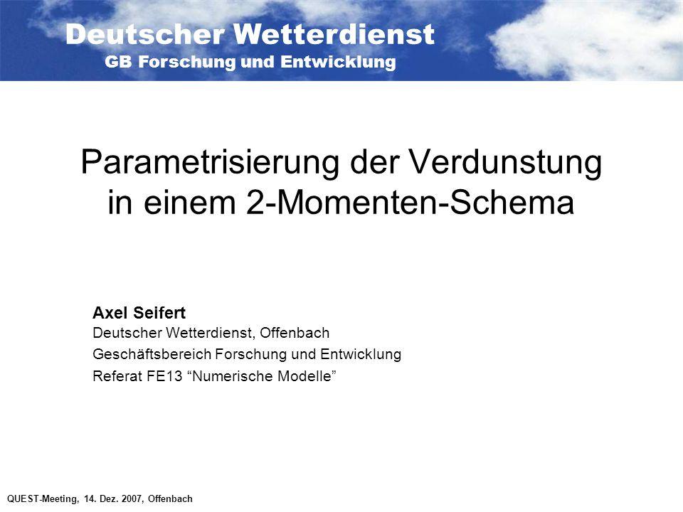 QUEST-Meeting, 14.Dez. 2007, Offenbach Arbeiten zum/am 2-Momentenschema: Fallstudie 20.