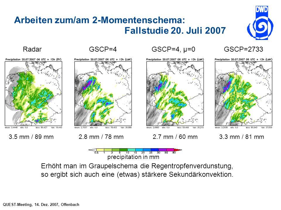 QUEST-Meeting, 14. Dez. 2007, Offenbach Arbeiten zum/am 2-Momentenschema: Fallstudie 20.