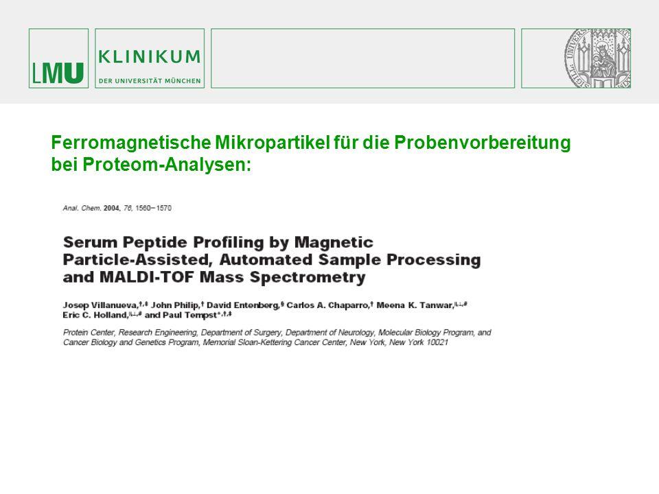 Ferromagnetische Mikropartikel für die Probenvorbereitung bei Proteom-Analysen: