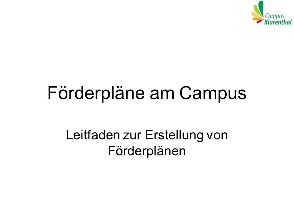 Förderpläne am Campus Leitfaden zur Erstellung von Förderplänen