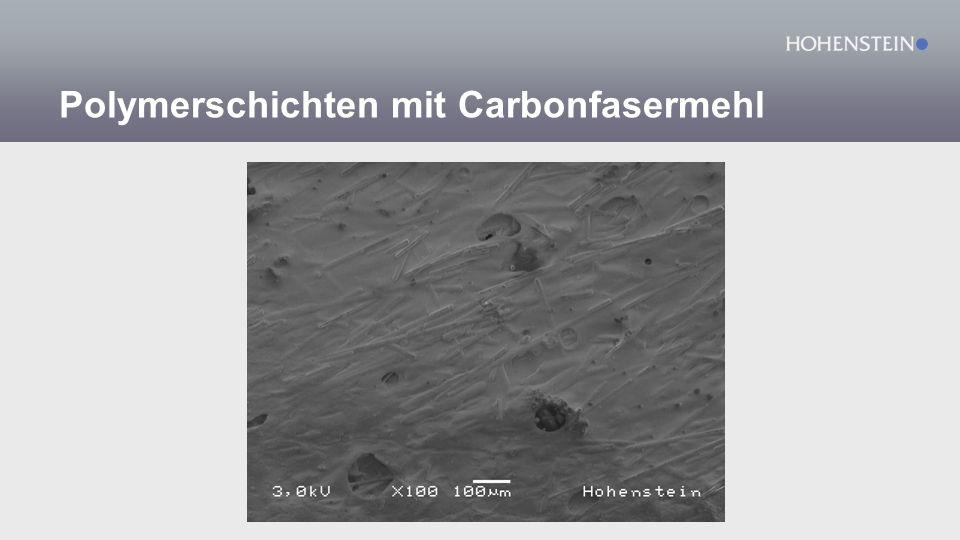 Polymerschichten mit Carbonfasermehl