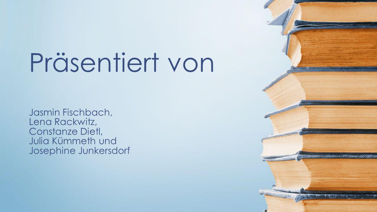 Jasmin Fischbach, Lena Rackwitz, Constanze Dietl, Julia Kümmeth und Josephine Junkersdorf Präsentiert von