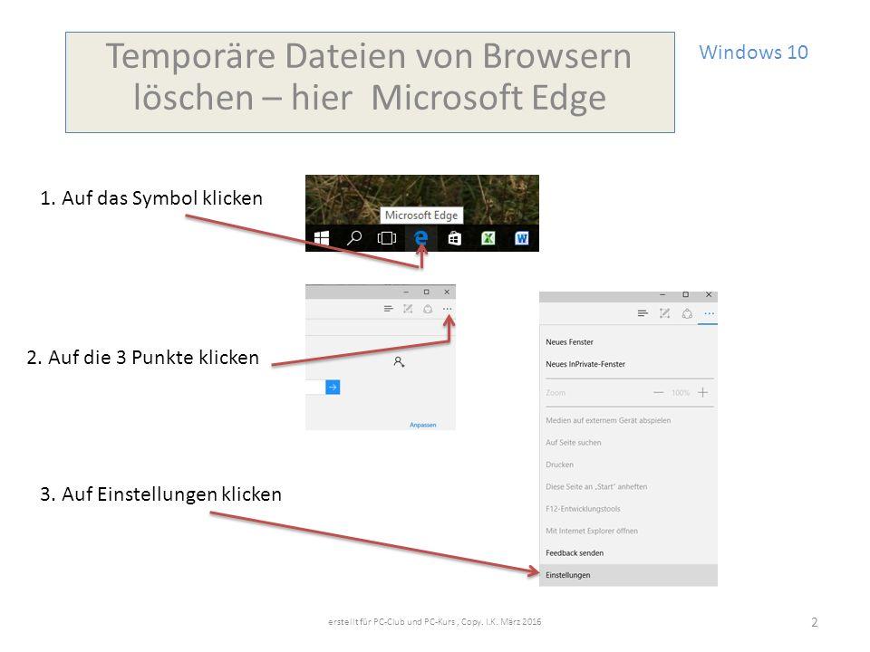 Windows 10 Temporäre Dateien von Browsern löschen – hier Microsoft Edge 1.
