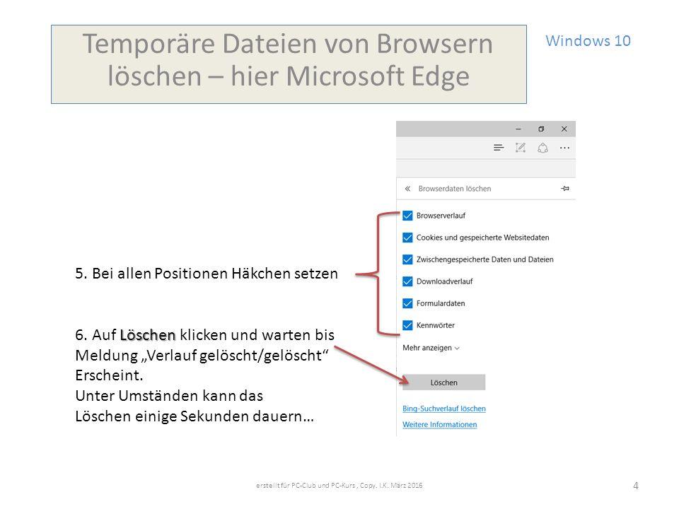 Windows 10 Temporäre Dateien von Browsern löschen – hier Microsoft Edge 5.
