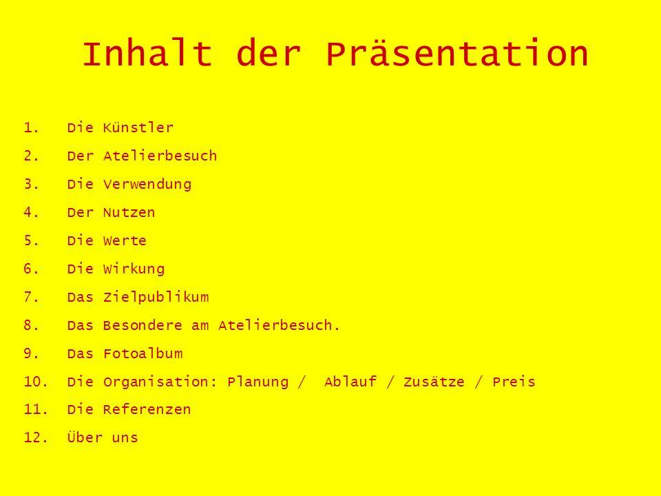 Die Künstler Es stehen in der Schweiz ca.300 Künstlerateliers zur Verfügung.