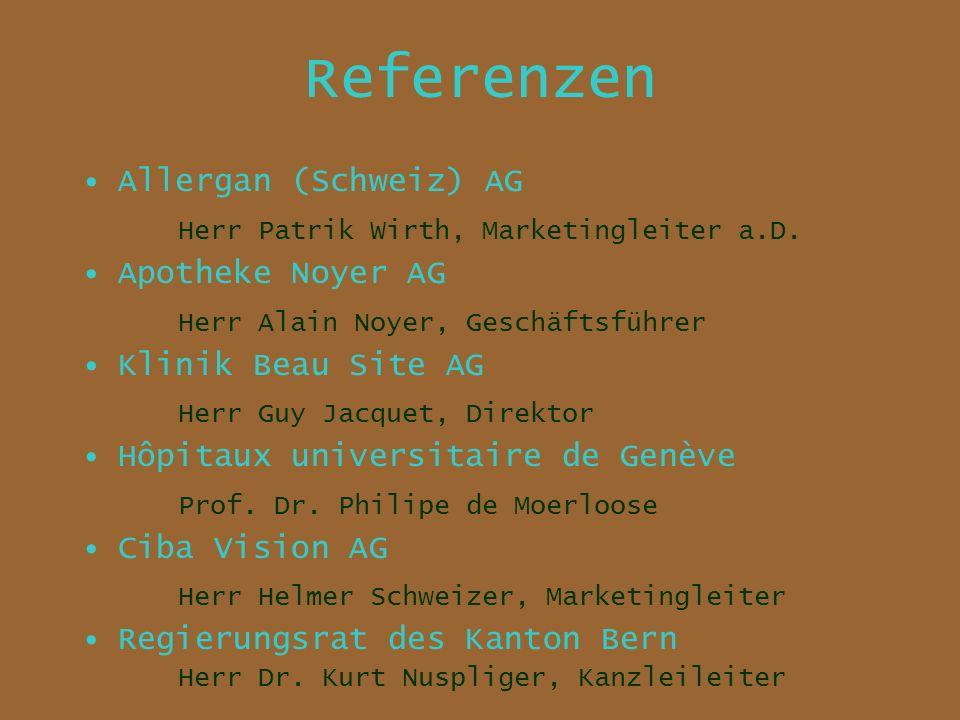 Referenzen Allergan (Schweiz) AG Herr Patrik Wirth, Marketingleiter a.D.