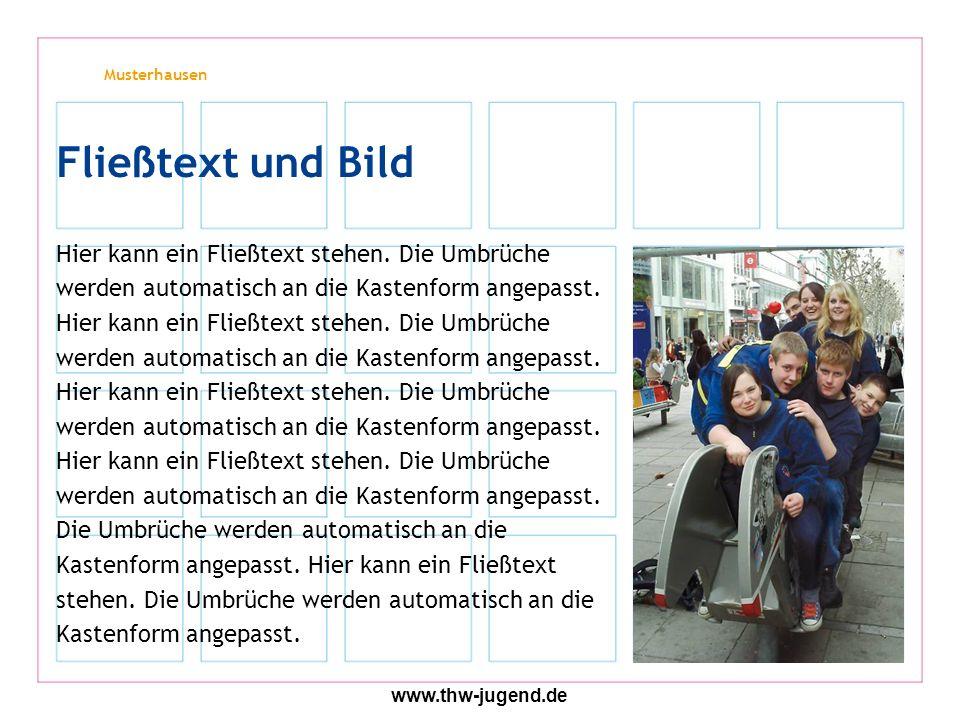 Musterhausen www.thw-jugend.de Hier kann ein Fließtext stehen.