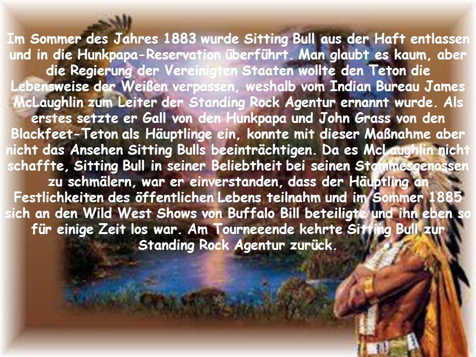 Selbstverständlich hielt man das Versprechen nicht und schicke Sitting Bull für 2 Jahre ins Gefängnis, die er in Fort Randell absaß.