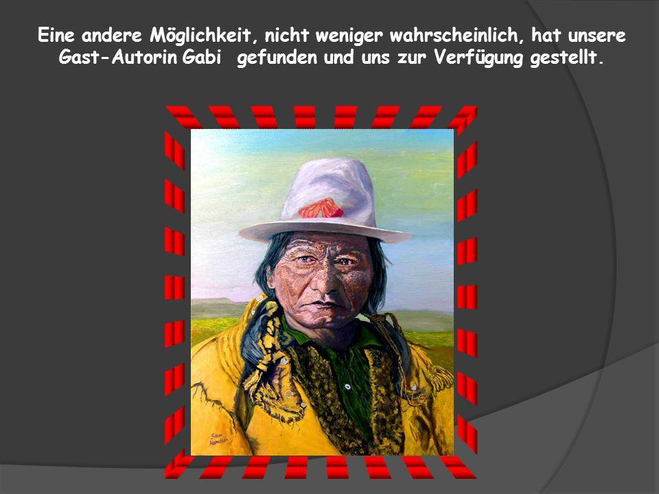 Als vermeintlicher Anführer einer Revolte im Reservat wurde der Häuptling am 15.