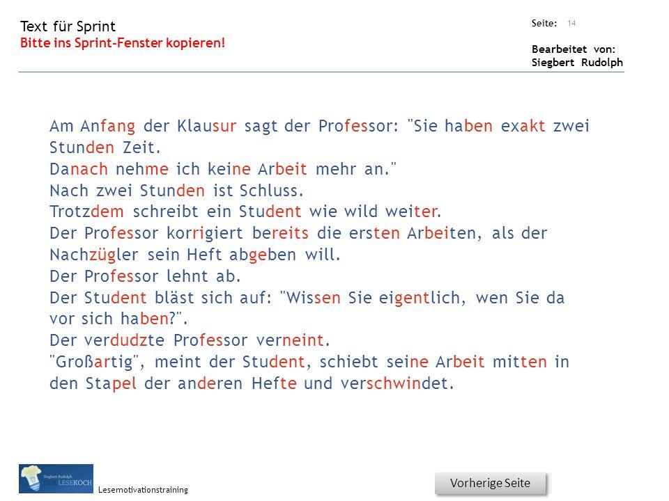 Übungsart: Seite: Bearbeitet von: Siegbert Rudolph Lesemotivationstraining Titel: Quelle: Hurra, wieder ein Stück weiter.