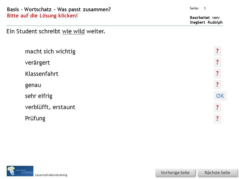 Übungsart: Seite: Bearbeitet von: Siegbert Rudolph Lesemotivationstraining 5 Basis - Wortschatz – Was passt zusammen.