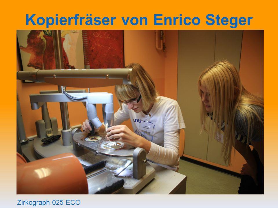 Kopierfräser von Enrico Steger Zirkograph 025 ECO