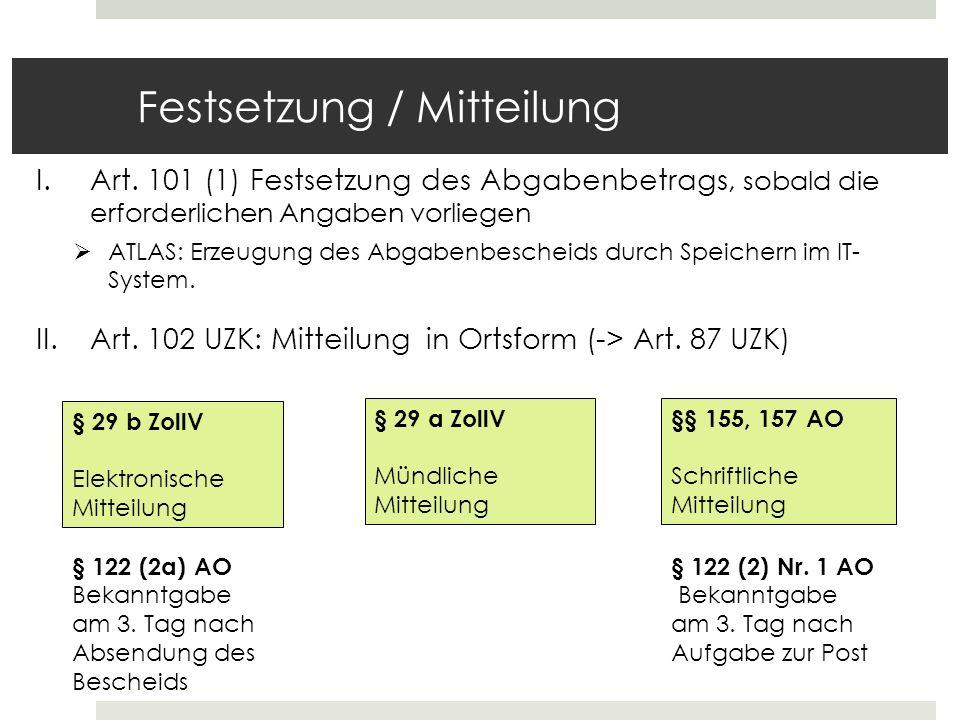 Festsetzung / Mitteilung I.Art.