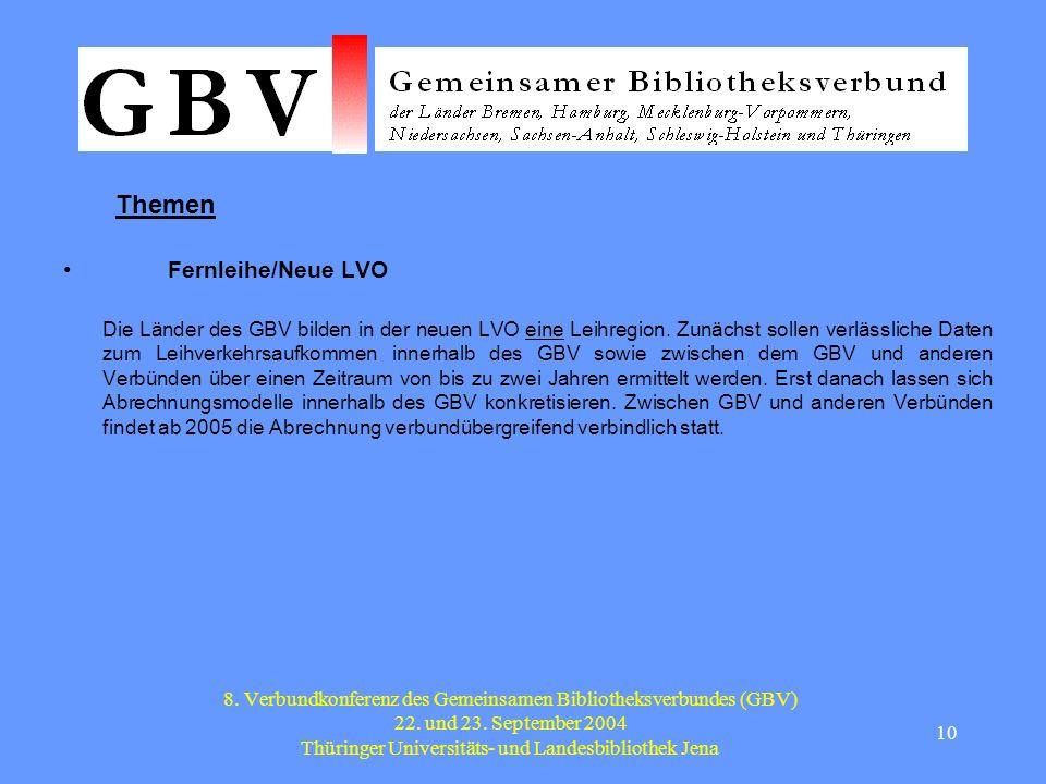 10 8. Verbundkonferenz des Gemeinsamen Bibliotheksverbundes (GBV) 22.