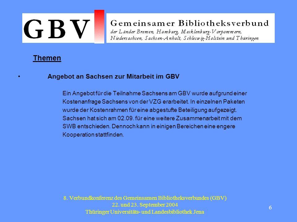 7 8.Verbundkonferenz des Gemeinsamen Bibliotheksverbundes (GBV) 22.