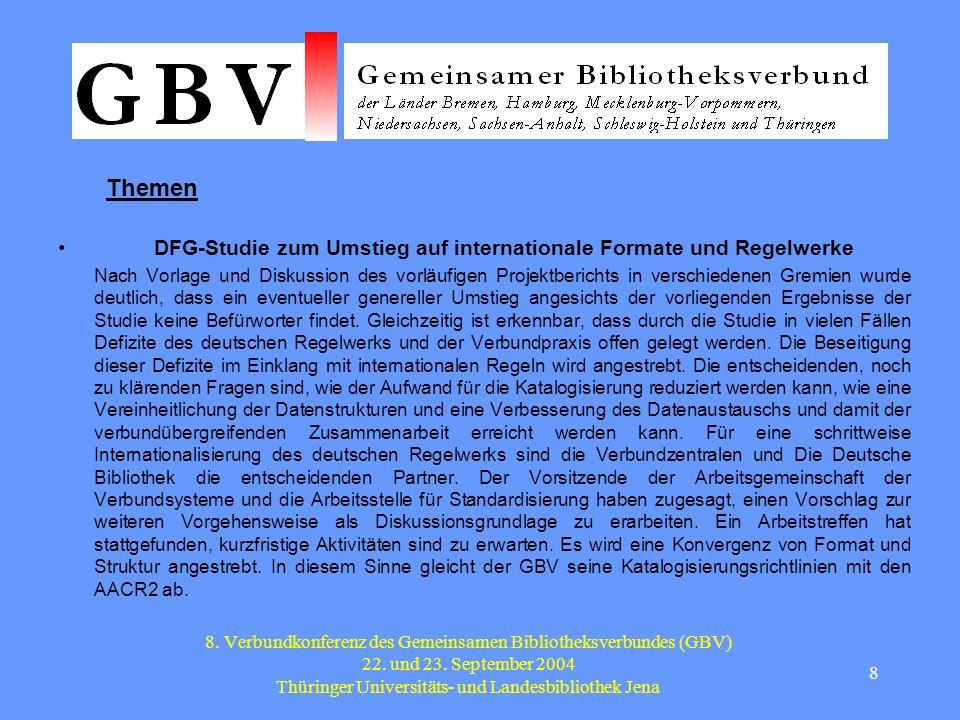 9 8.Verbundkonferenz des Gemeinsamen Bibliotheksverbundes (GBV) 22.