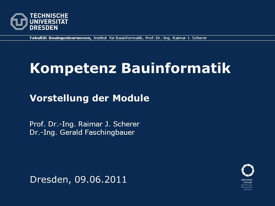 Kompetenz Bauinformatik Vorstellung der Module Prof.