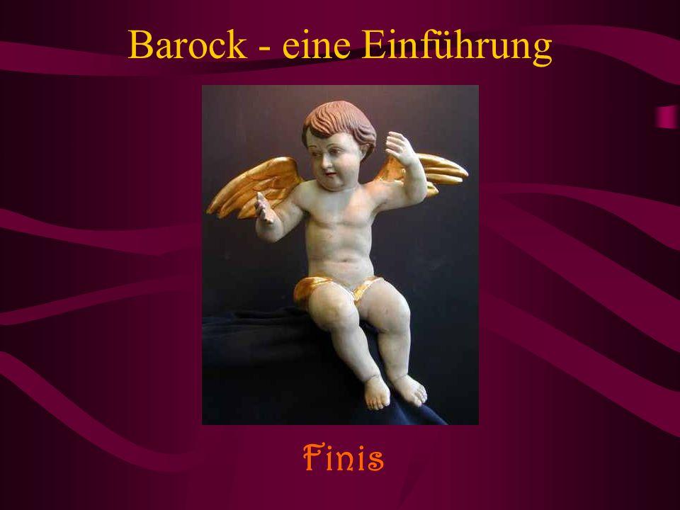 Barock - eine Einführung Finis