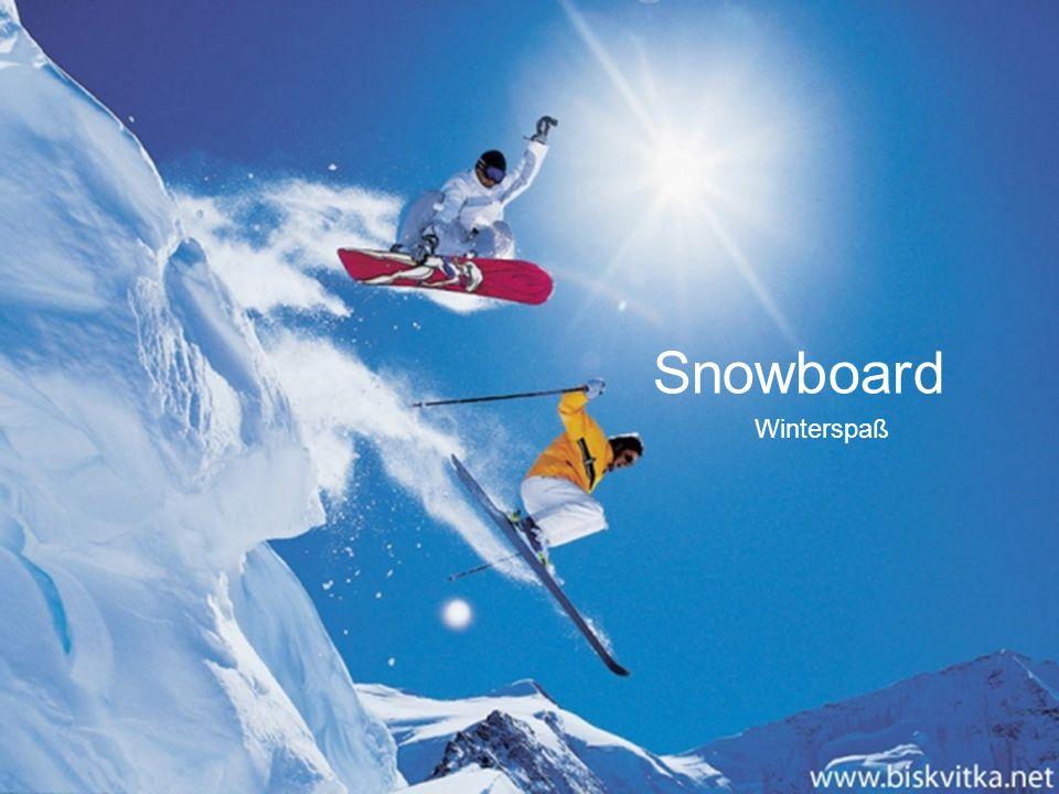 Das englische Wort snowboard bedeutet Schneebrett .