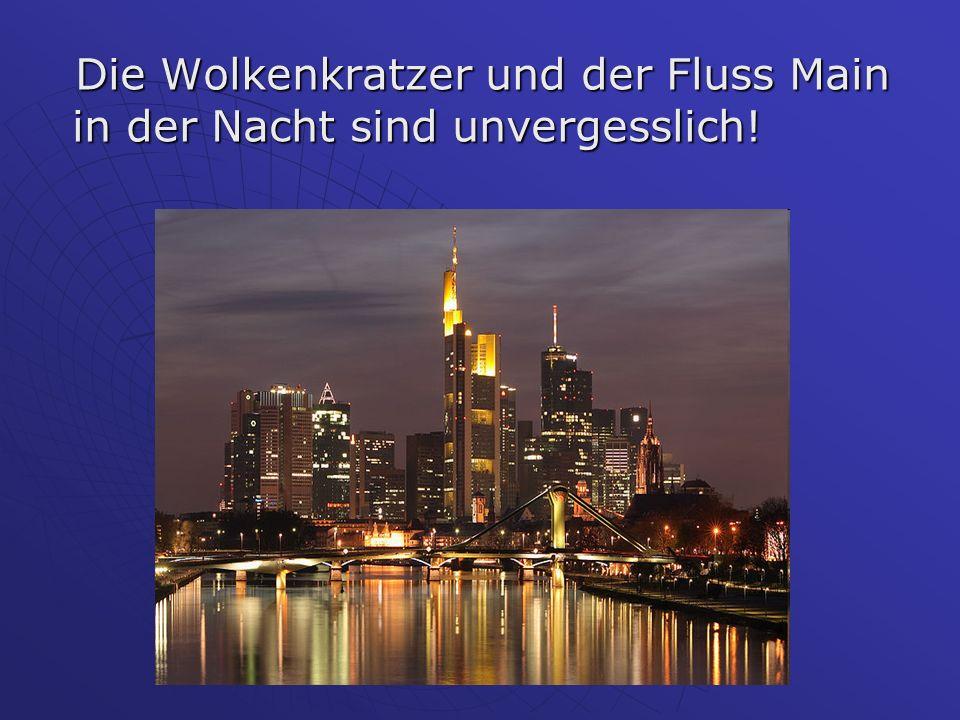 Die Wolkenkratzer und der Fluss Main in der Nacht sind unvergesslich! Die Wolkenkratzer und der Fluss Main in der Nacht sind unvergesslich!