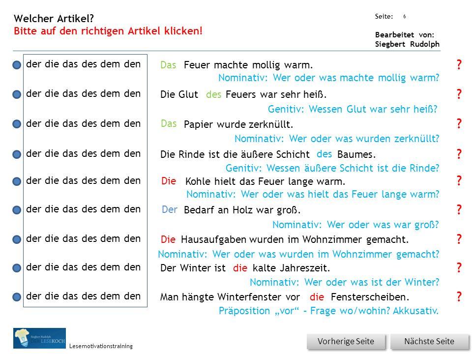 Übungsart: Seite: Bearbeitet von: Siegbert Rudolph Lesemotivationstraining Was ist richtig? Bitte auf den richtigen Satz oder das richtige Lösungswort