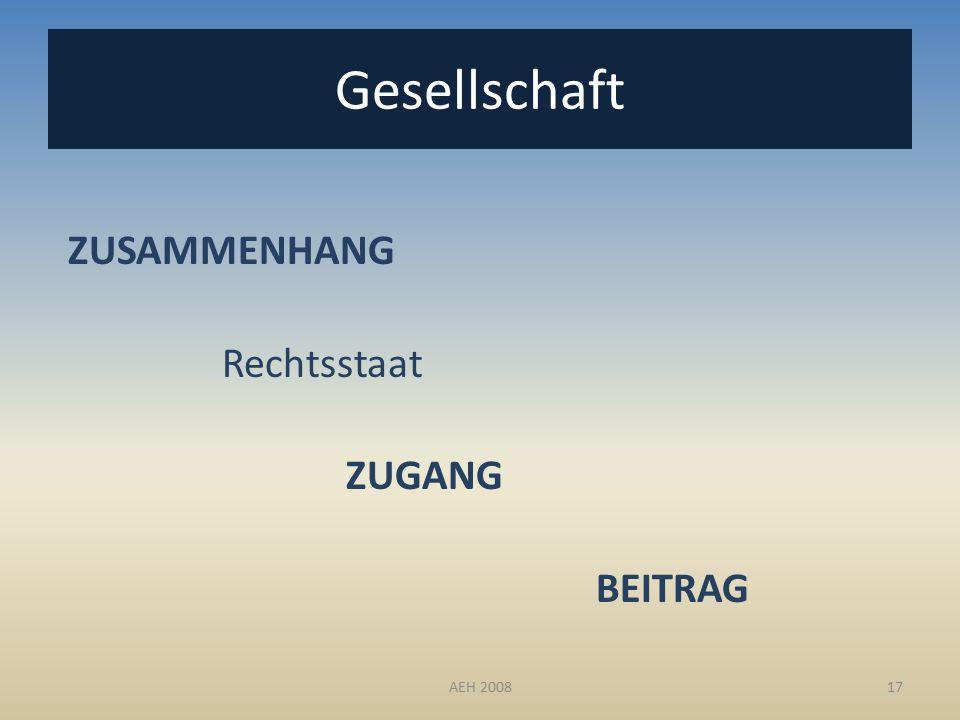 Gesellschaft ZUSAMMENHANG Rechtsstaat ZUGANG BEITRAG 17AEH 2008