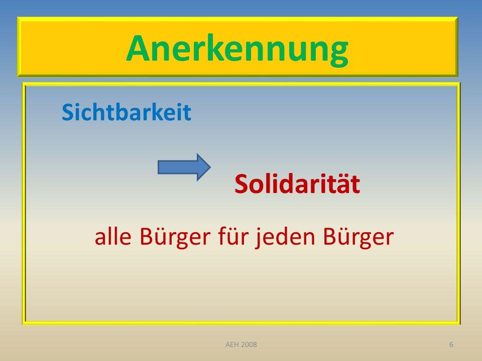 Anerkennung Sichtbarkeit Solidarität alle Bürger für jeden Bürger 6AEH 2008