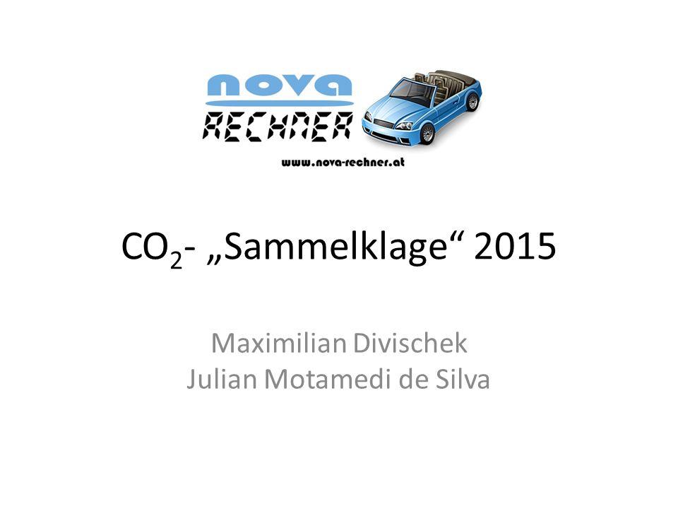 """CO 2 - """"Sammelklage 2015 Maximilian Divischek Julian Motamedi de Silva"""