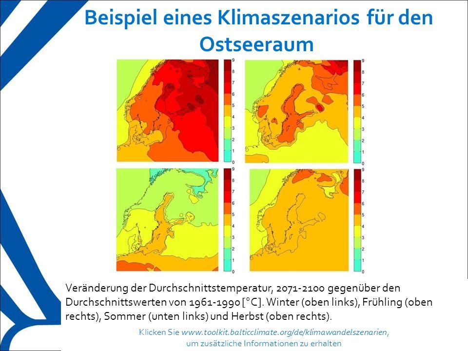 6 Beispiel eines Klimaszenarios für den Ostseeraum Klicken Sie www.toolkit.balticclimate.org/de/klimawandelszenarien, um zusätzliche Informationen zu erhalten Veränderung der Durchschnittstemperatur, 2071-2100 gegenüber den Durchschnittswerten von 1961-1990 [°C].